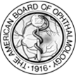 American Board of Ophthalmology Board Certified